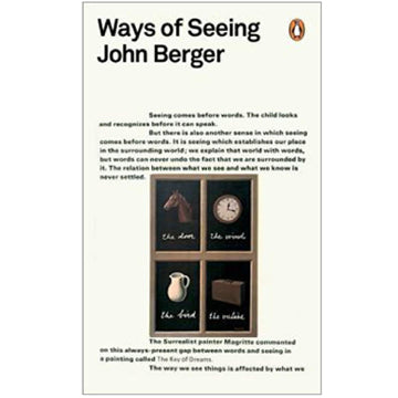 John Berger: Ways of Seeing