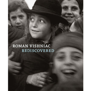 Roman Vishniac: Rediscovered (Out of print)