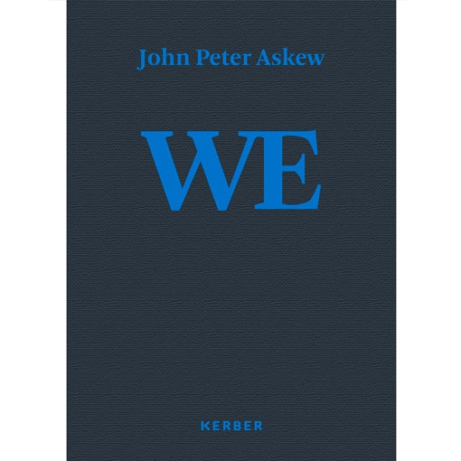 John Peter Askew: We, Photographs from Russia 1996-2017 (Signed, Pre-Order)