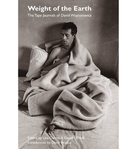 David Wojnarowicz: The Weight of the Earth