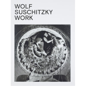 Wolf Suschitzky: Work