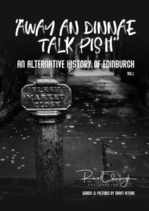 """Away and Dinnae Talk Pish"" Magazine/Book"