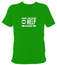 Jings, crivvens and help ma boab T-shirt