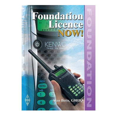 Foundation Licence Now! -  Amateur Radio Foundation Licence (Book)