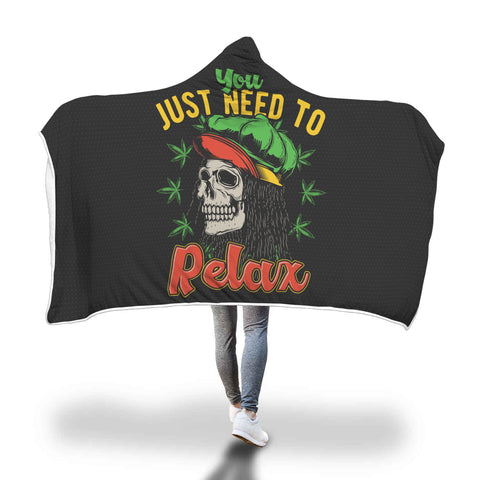 Blanket Hoodie | You Just Need To Relax