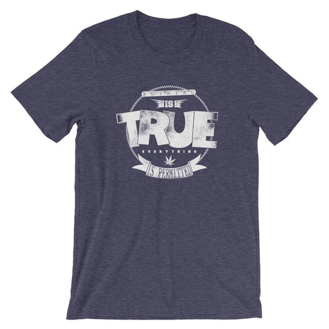 Premium Unisex T-Shirt | Nothing Is True