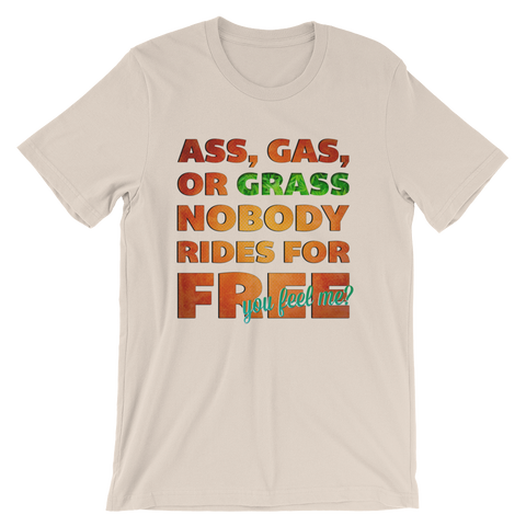 Unisex Crew Neck | Ass, Gas, Or Grass