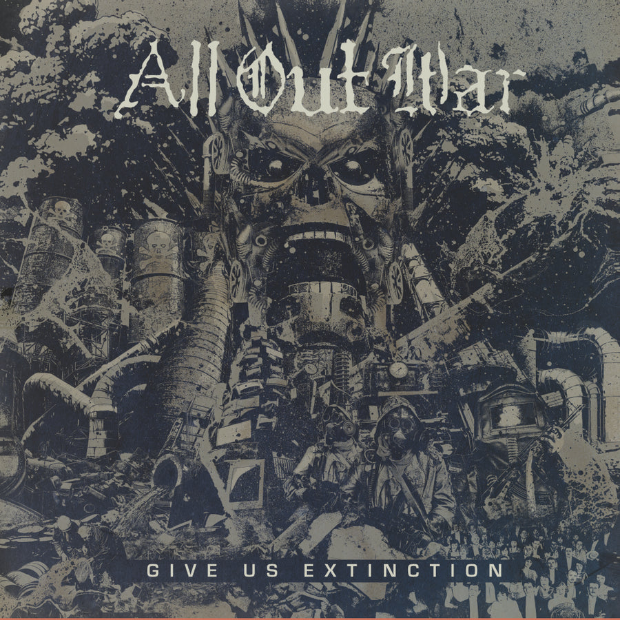 "ALL OUT WAR ""Give Us Extinction"" LP"