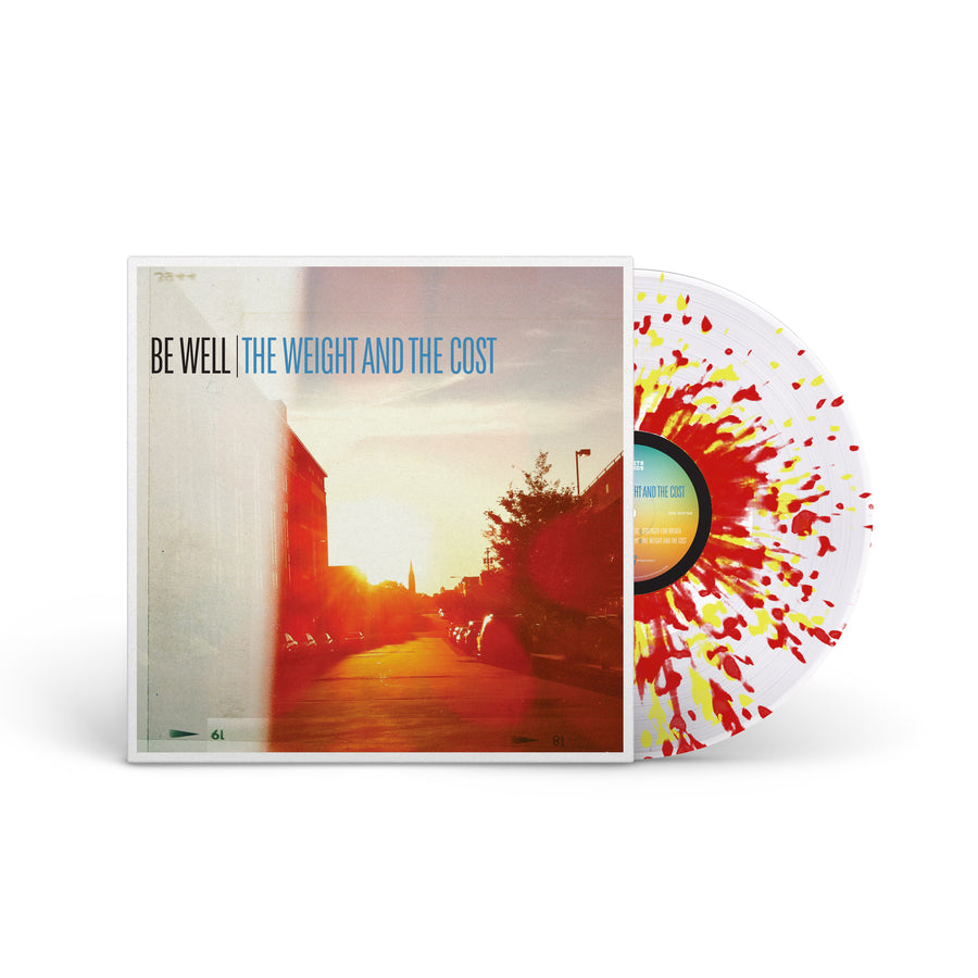 "BE WELL ""The Weight And The Cost"" LP"