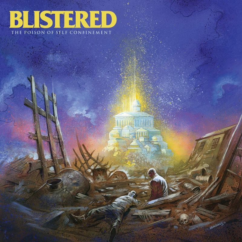 "BLISTERED ""The Poison Of Self Confinement"" CD"