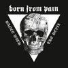 "BORN FROM PAIN ""Dance With The Devil"" LP"