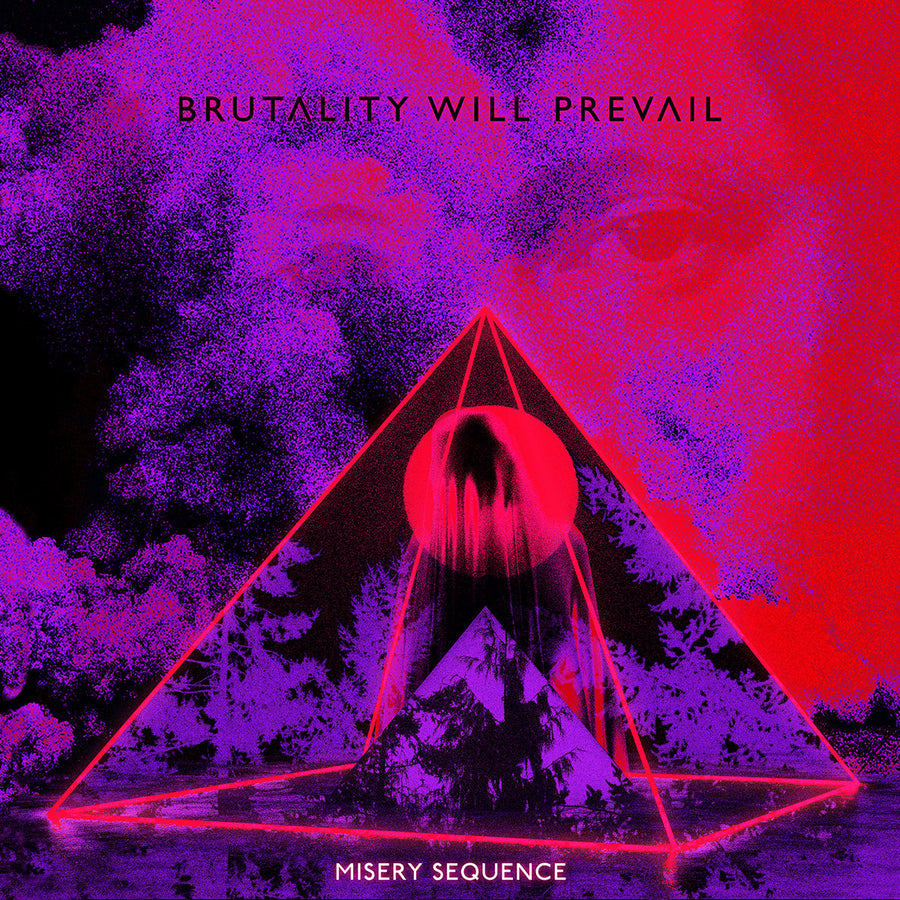 "BRUTALITY WILL PREVAIL ""Misery Sequence"" CD"
