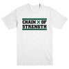 "CHAIN OF STRENGTH ""True Till Death White"" T-Shirt"