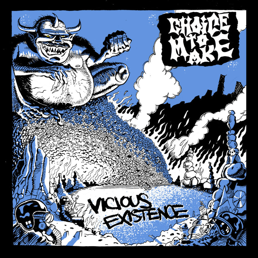 "CHOICE TO MAKE ""Vicious Existence"" 7"""