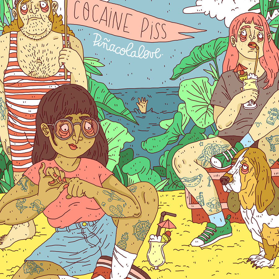 "COCAINE PISS ""Pinacolalove"" LP"