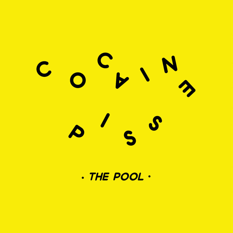 "COCAINE PISS ""The Pool"" LP"