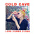"COLD CAVE ""Love Comes Close"" LP"