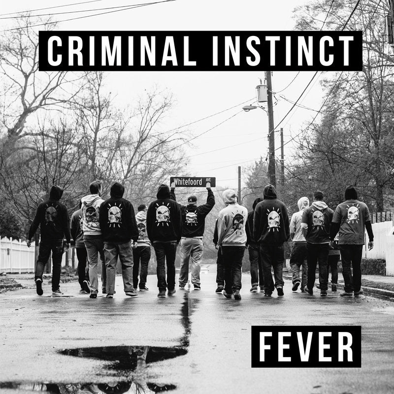 "CRIMINAL INSTINCT ""Fever"" 7"""