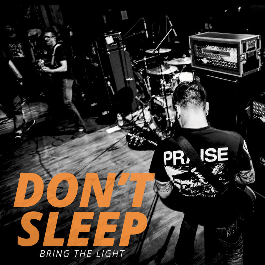 "DON'T SLEEP ""Bring The Light"" 7"""