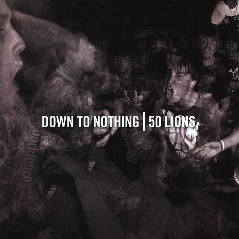 "50 LIONS / DOWN TO NOTHING ""Split"" CD"