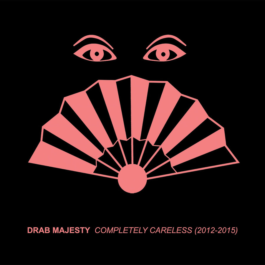 "DRAB MAJESTY ""Completely Careless (2012-2015)"" CD"