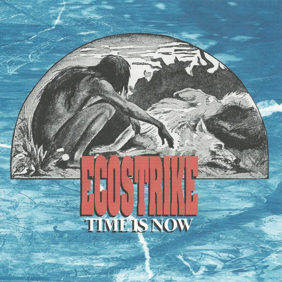 "ECOSTRIKE ""The Time Is Now"" 7"""
