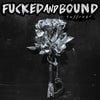 "FUCKED AND BOUND ""Suffrage"" LP"