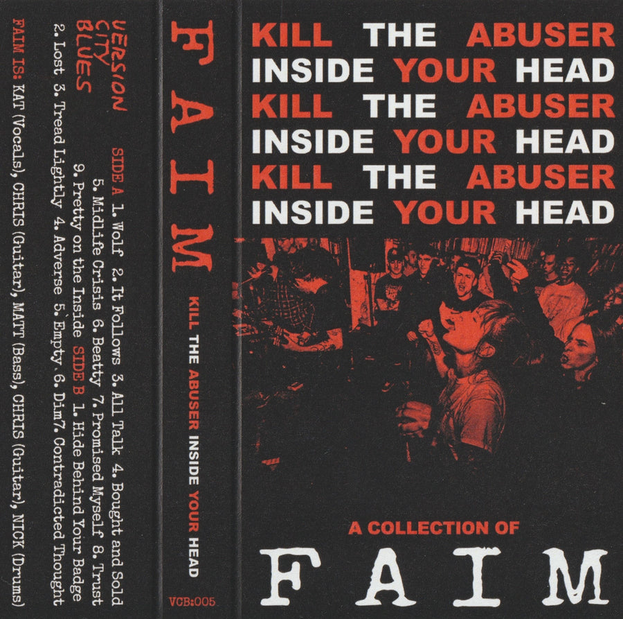 "FAIM ""Kill The Abuser Inside Your Head"" Tape"