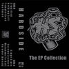 "HARDSIDE ""The EP Collection"" Tape"