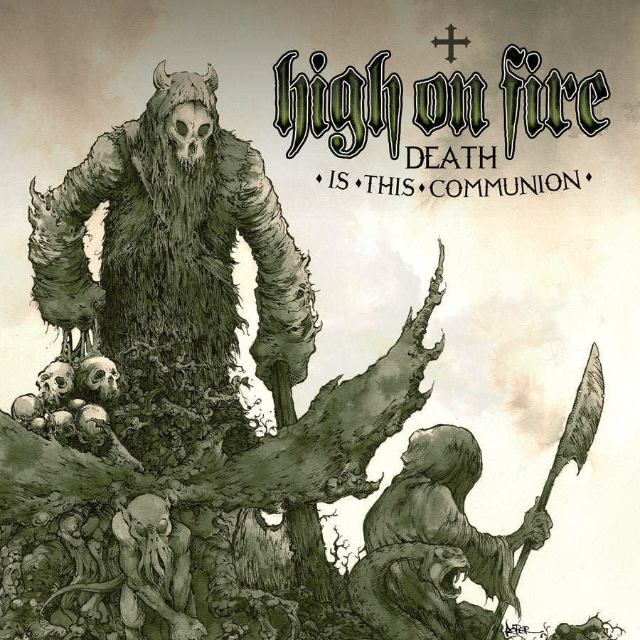 "HIGH ON FIRE ""Death Is This Communion"" 2xLP"