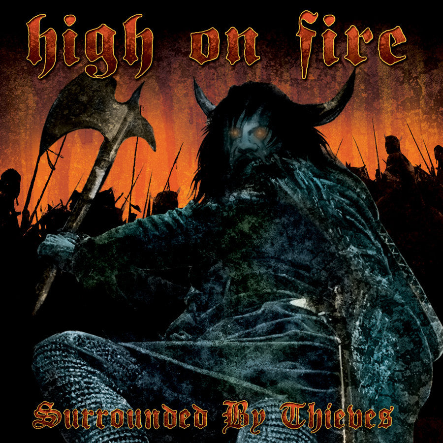 "HIGH ON FIRE ""Surrounded By Thieves"" CD"