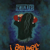 "TWIN RED ""I Am Well"" Tape"