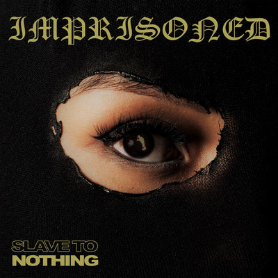 "IMPRISONED ""Slave To Nothing"" 7"""