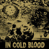 "IN COLD BLOOD ""Blind The Eyes/Straight Flush"" 7"""