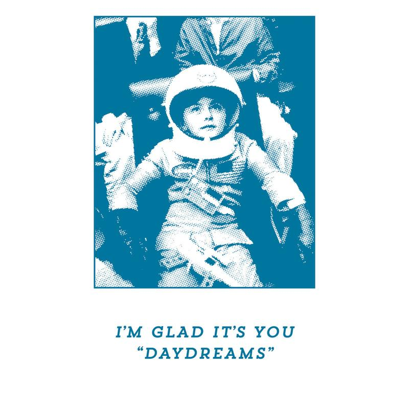 "I'M GLAD IT'S YOU ""Daydreams"" Tape"