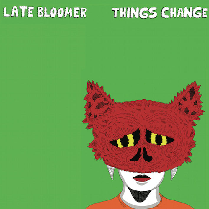 "LATE BLOOMER ""Things Change"" Tape"