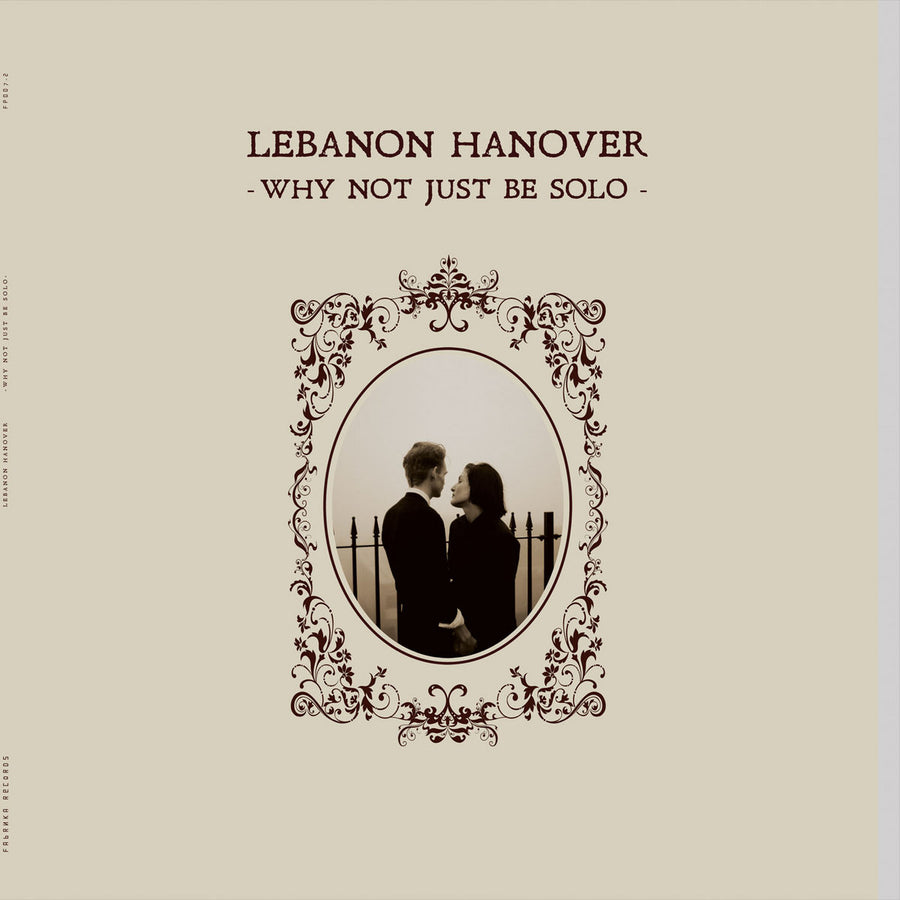 "LEBANON HANOVER ""Why Not Just Be Solo"" LP"