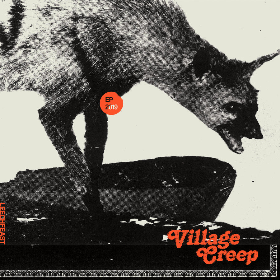 "LEECHFEAST ""Village Creep"" 12"""