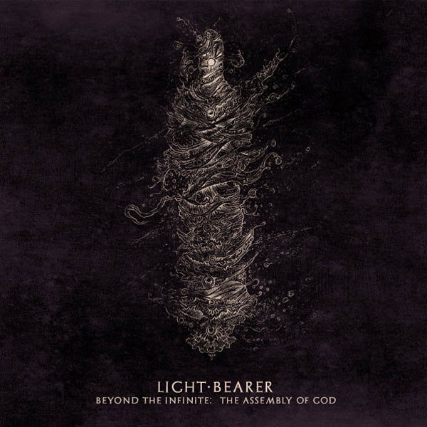 "LIGHT BEARER ""Beyond The Infinite, The Assembly Of God"" 12"""