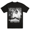 "LINGUA IGNOTA ""Kill Them All"" T-Shirt"