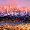 "MILES AWAY ""Tide"" LP"