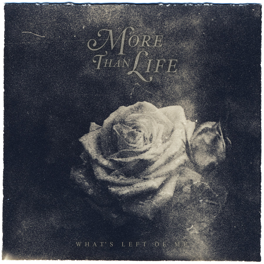 "MORE THAN LIFE ""What's Left Of Me"" CD"