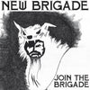 "NEW BRIGADE ""Join The Brigade"" LP"