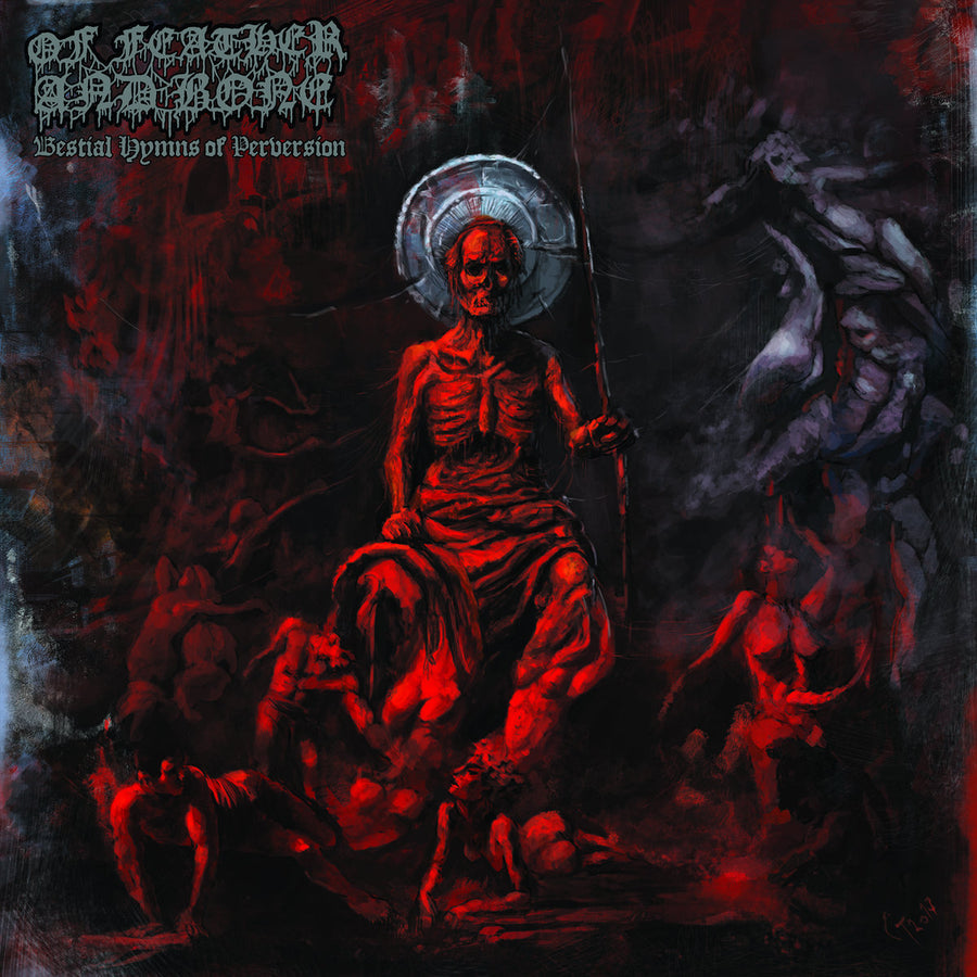"OF FEATHER AND BONE ""Bestial Hymns Of Perversion"" CD"