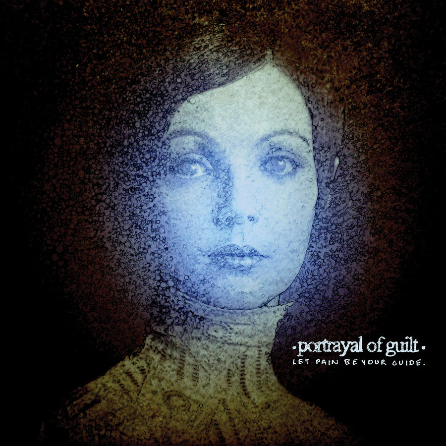 "PORTRAYAL OF GUILT ""Let Pain Be Your Guide"" CD"