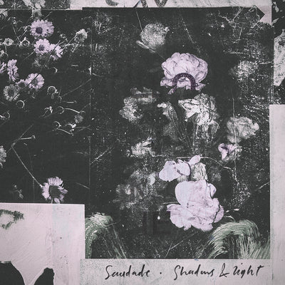 "SAUDADE ""Shadows & Light / Sanctuary Dub"" 12"""