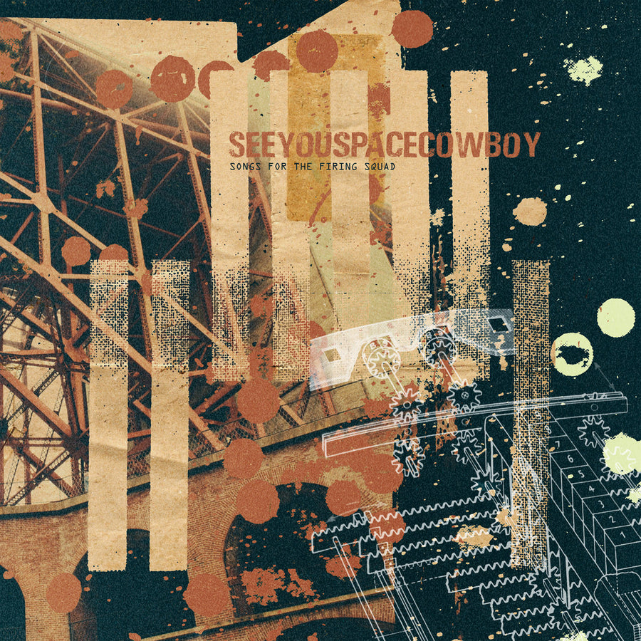 "SEEYOUSPACECOWBOY ""Songs For The Firing Squad"" CD"