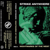"STRIKE ANYWHERE ""Nightmares Of The West"" Tape"