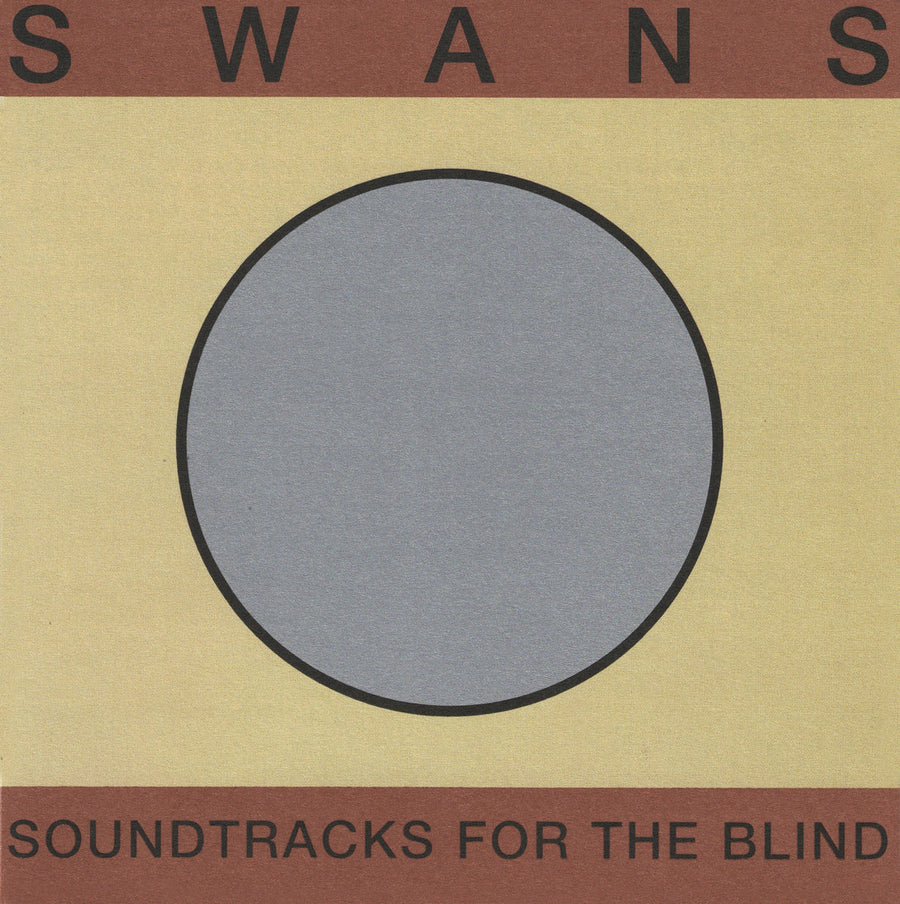 "SWANS ""Soundtracks For The Blind"" 3xCD"