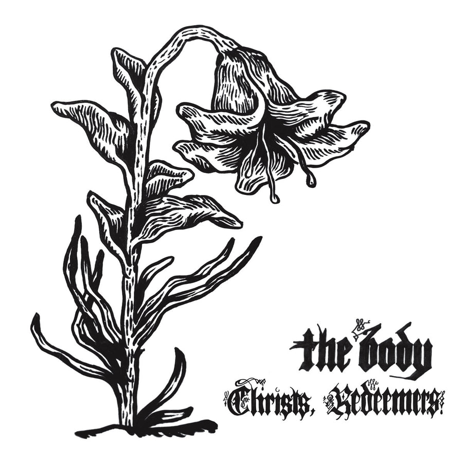 "THE BODY ""Christs, Redeemers"" LP"